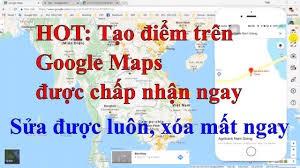 Cách Thay đổi Vị Trí Trên Google Map