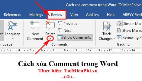 cach xoa comment trong word 12